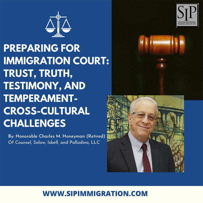 Preparing for Immigration Court: Trust, Truth, Testimony, and Temperament- Cross-Cultural Challenges